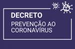 DECRETO -3148/2020  Altera Decreto de Calamidade Pública Coranovirus